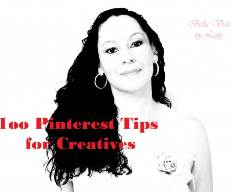 100 Pinterest Tips & Ideas for Artists Photographers Creatives