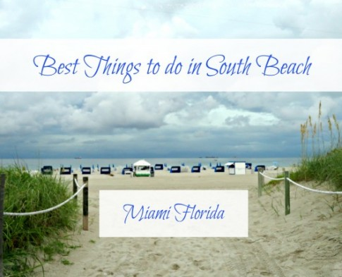 10 Fun Things to do in South Beach Miami Florida