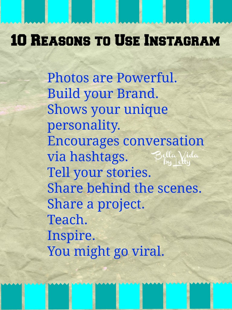 10 Reasons to Use Instagram