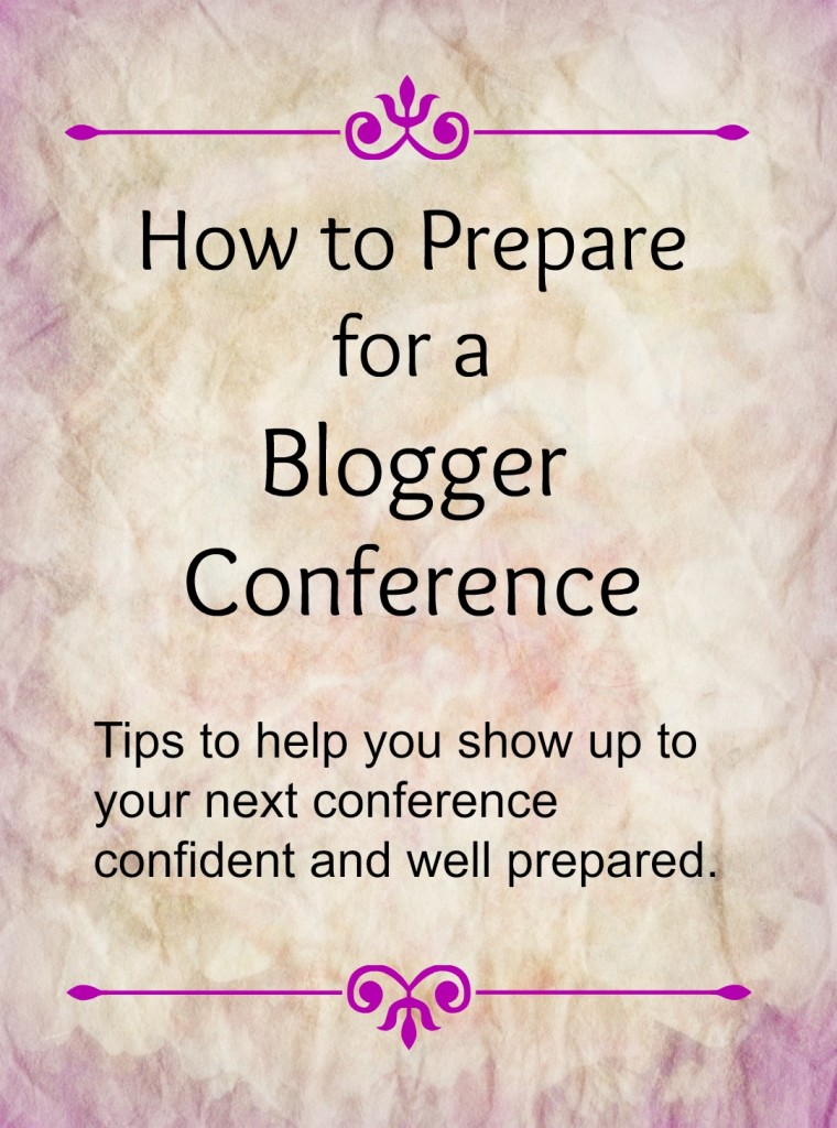 How to Get Ready for a Blogger Conference