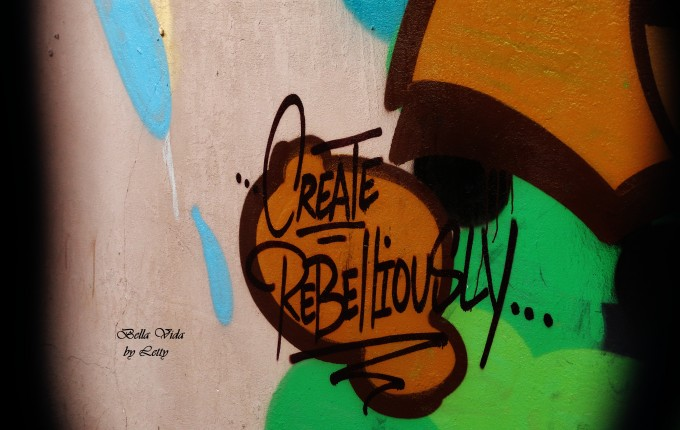 create rebelliously