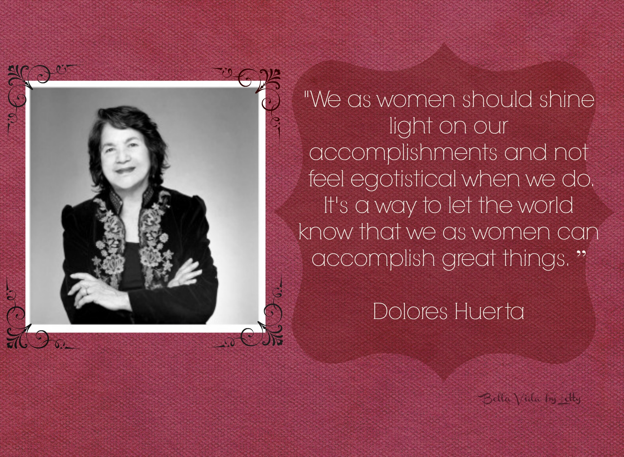 dolores huerta quotes