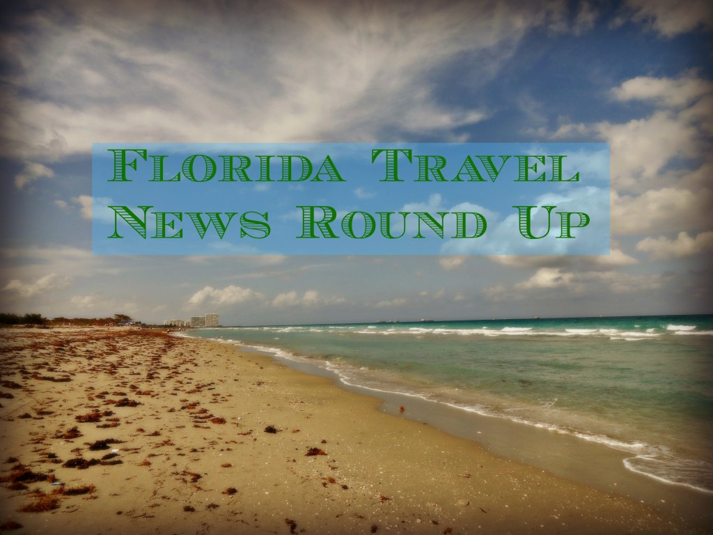 Florida Travel News Roundup