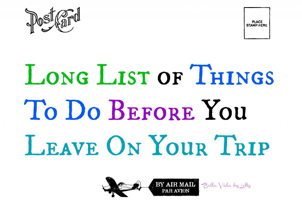 Long List of Things to do Before You Leave on Your Trip