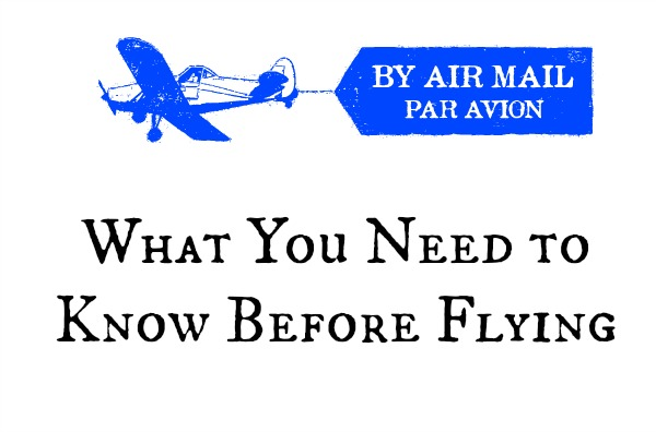 What You Need to Know Before Flying