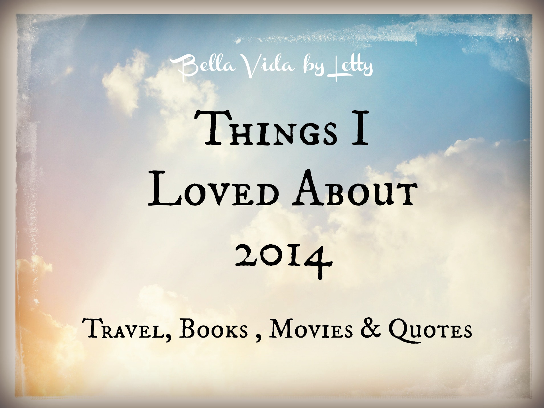 things i loved about 2014