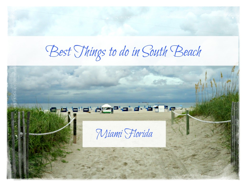 Best Things to do in South Beach