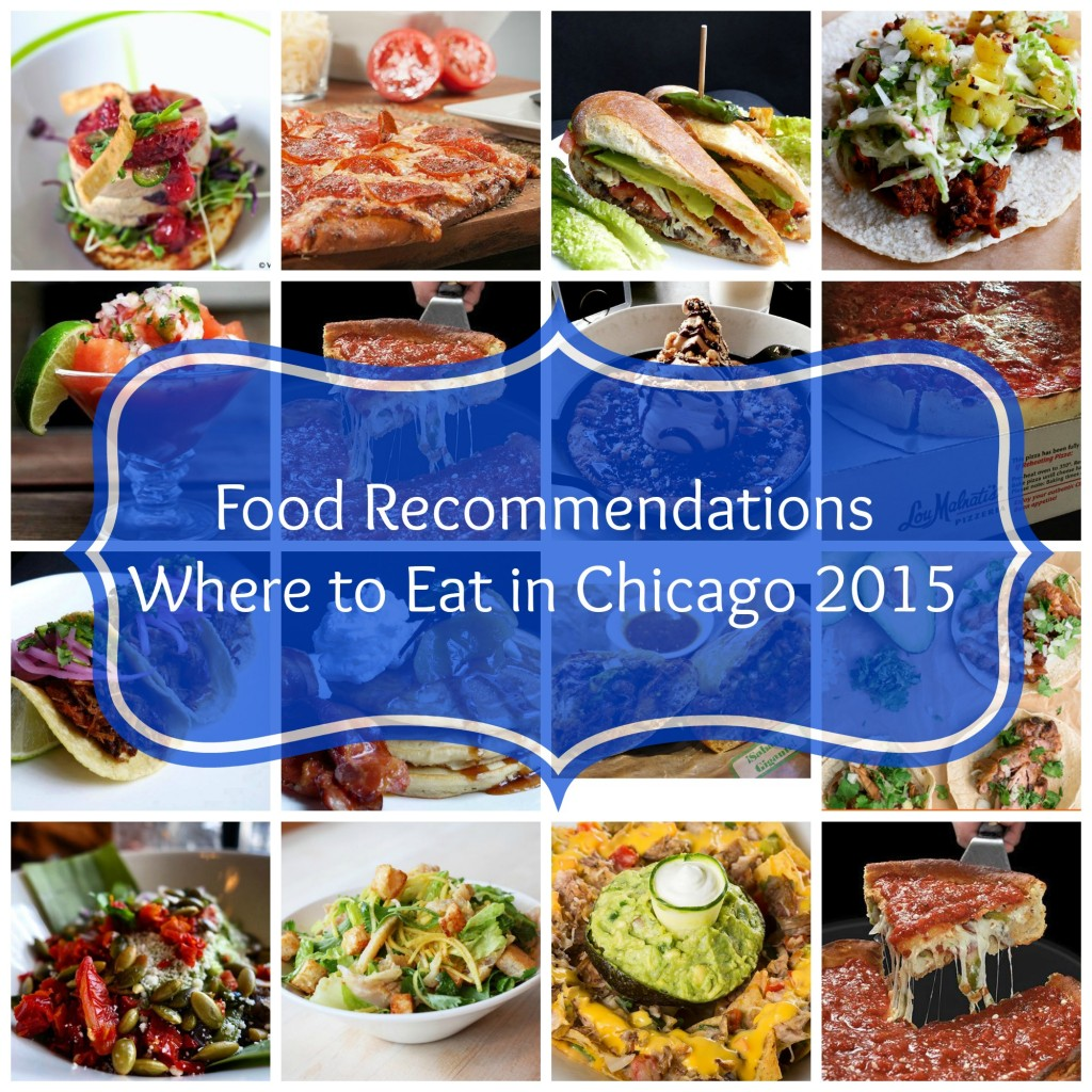 Food Recommendations Where to Eat in Chicago 2015