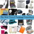 Best Travel Packing Organizers