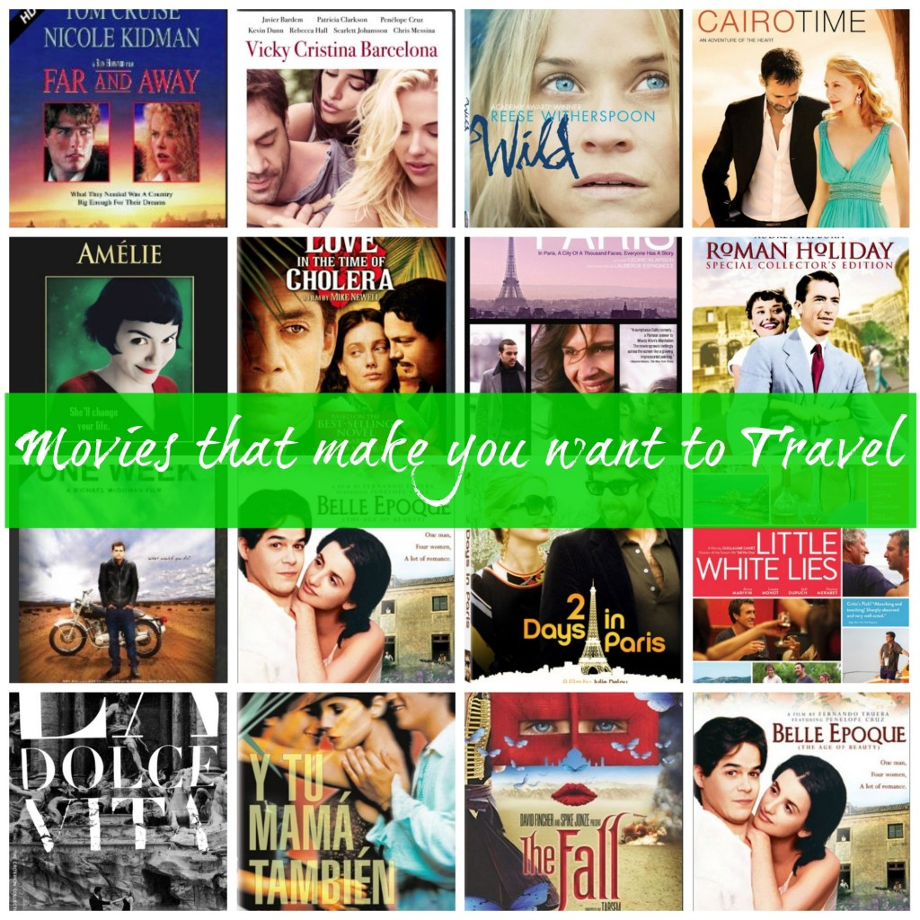 more movies that make you want to travel